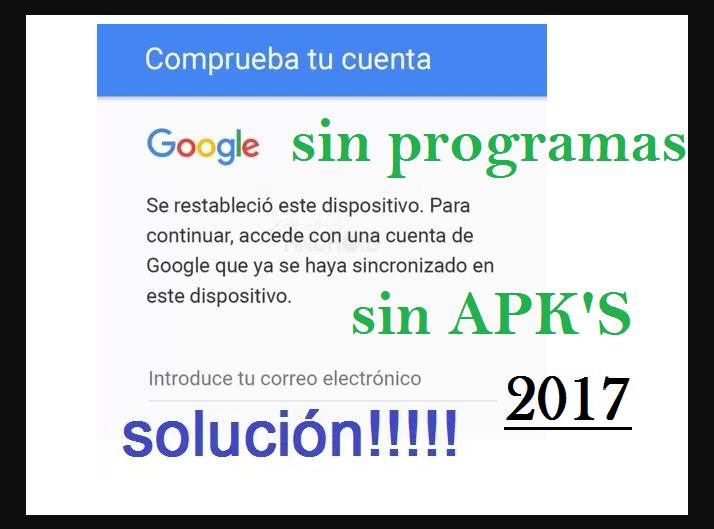 Eliminar la cuenta antirrobo de google cualquier android by angellomix julio 2019