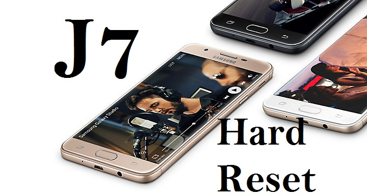 Como hacer un Hard Reset a Samsung J7