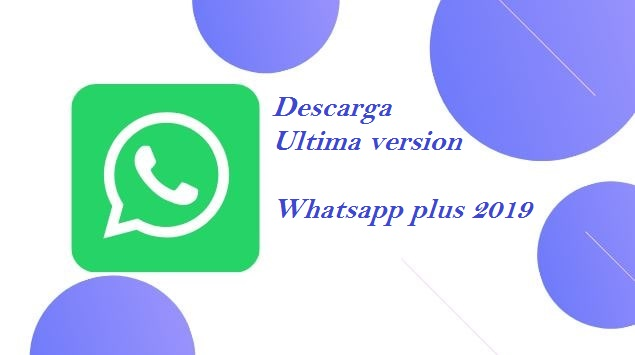 whatsapp plus ultima version 2019