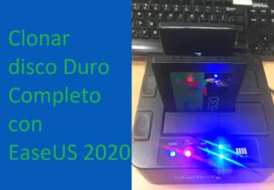 CLONAR DISCO DURO COMPLETO CON EASEUS 2020